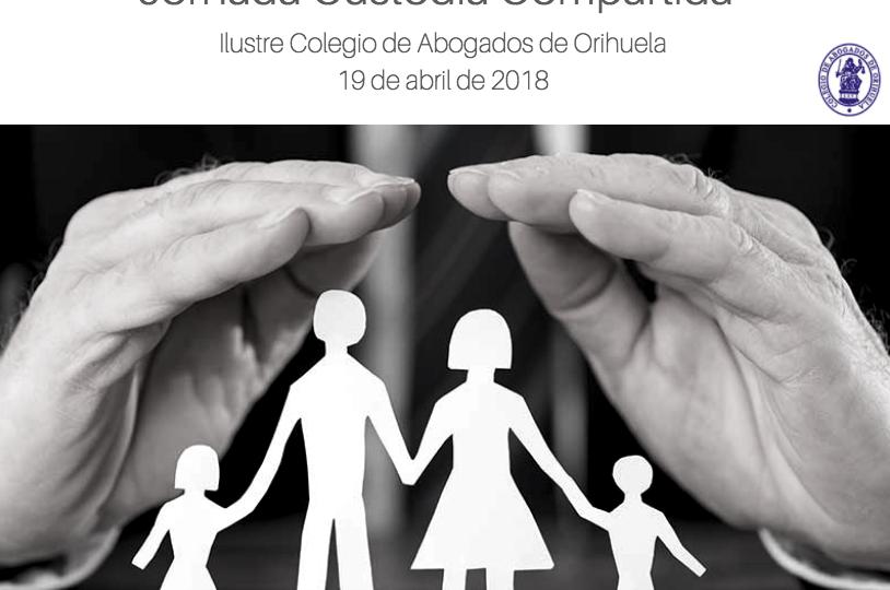 JORNADA CUSTODIA COMPARTIDA ICA ORIHUELA ABRIL 2018